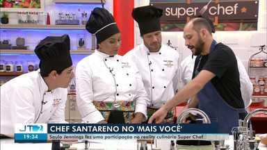 Chef de cozinha santareno participa do programa 'Mais Você' da Rede Globo - Saulo Jennings participou do quadro Super Chefs nesta quinta-feira (20).