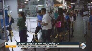 Quina de São João sorteia R$ 140 milhões nesta segunda-feira - Valor da aposta é R$1,50.