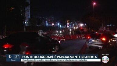 Ponte Jaguaré é parcialmente reaberta - Circulação de veículos pesados continua proibida até novos teste.