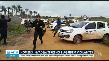 Três pessoas ficam feridas em ação de reintegração de posse, no sul da Bahia - Polícia está investigando para identificar os homens que invadiram o terreno e agrediram vigilantes.