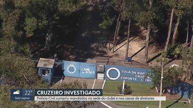 Polícia faz buscas na sede do Cruzeiro em investigação sobre lavagem de dinheiro - Presidente Wagner Pires de Sá e vice de futebol Itair Machado são alguns dos alvos da operação. Em nota, a diretoria do Cruzeiro informou que 'entregou às autoridades toda a documentação solicitada'.