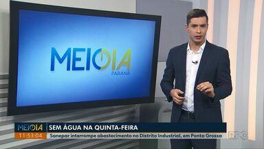 Moradores do Distrito Industrial de Ponta Grossa podem ficar sem água - Sanepar faz obras de melhoria na rede de abastecimento na quinta-feira (11).