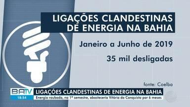 Cerca de 35 mil ligações clandestinas de energia desativadas na Bahia apenas este ano - Os dados se referem ao primeiro semestre de 2019. Os 'gatos' geravam energia suficiente para abastecer uma cidade como Vitória da Conquista.