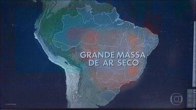 Massa de ar seco ganha força pelo Brasil - Umidade do ar despenca em regiões como Centro-oeste e Sudeste.