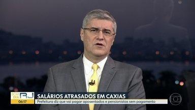 Salários atrasados em Caxias - Prefeitura diz que vai pagar aposentados e pensionistas com salários atrasados.