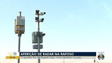 Trecho de rodovia fica interditado para verificação de radar - Trânsito em uma das faixas da Raposo Tavares, em Regente Feijó, será interrompido.