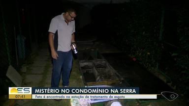 Feto é encontrado em estação de tratamento de esgoto de condomínio na Serra, ES - Moradores estão assustados com o encontro.