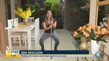Veja exercícios que podem ser praticados em casa - Profissional mostra como executar atividades físicas sem precisar de um espaço especifico para treinamento