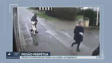 Homem que matou ex-mulher na Inglaterra é condenado à prisão perpétua - Ricardo Godinho e Aliny Mendes são de Belo Horizonte. Ele esfaqueou a ex-mulher na frente de uma das filhas do casal, em fevereiro