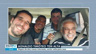 Cantor Agnaldo Timóteo tem alta do hospital nesta sexta-feira, 19, em São Paulo - O artista ficou quase dois meses internado, desde o dia 20 de maio.