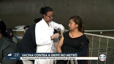Tem vacinação contra gripe no metrô e teste de hepatite em terminais rodoviários - Vacinação contra gripe é na estação Sé. Campanha contra a hepatite está nos 3 terminais rodoviários da capital