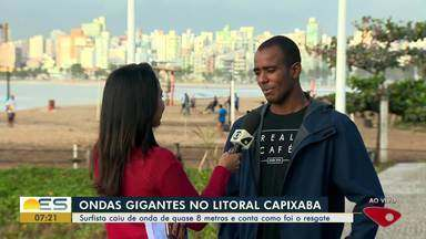 Surfista que caiu de onda de quase 8 metros conta como foi o resgate, no ES - Ondas gigantes foram vistas no litoral capixaba.