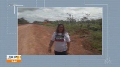 Moradora de Laranjal do Jari, no AP, reclama de obra na BR-156 - Dnit não deu retorno sobre pedido de asfaltamento.