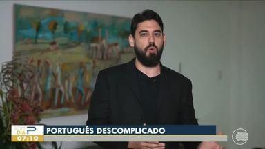 Português Descomplicado: tire dúvidas sobre a língua portuguesa - Português Descomplicado: tire dúvidas sobre a língua portuguesa
