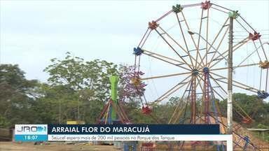 Veja os preparativos para o Arraial Flor do Maracujá - Sejucel espera mais de 200 mil pessoas no Parque dos Tanques.