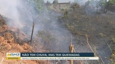 Período seco aumenta número de queimadas em Rondônia - Agosto e setembro representam cerca de 70% das queimadas durante rodo ano.