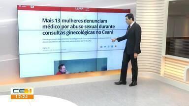Mais 13 mulheres denunciam o médico e prefeito afastado de Uruburetama - Saiba mais em g1.com.br/ce