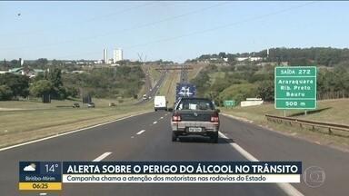 Alerta sobre o perigo do álcool no trânsito - Campanha chama a atenção dos motoristas nas rodovias do Estado.