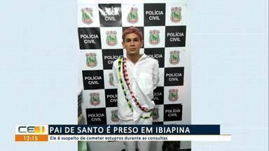 Pai de santo é preso em Ibiapina suspeito de cometer estupros durante as consultas - Saiba mais em g1.com.br/ce