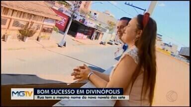Reportagem mostra histórias de vida de moradores da Rua Bom Sucesso em Divinópolis - O MG1 mostra as curiosidades da rua que tem mais de 5 km de extensão e liga oito bairros da cidade. A nova novela da Globo, Bom Sucesso, foi a inspiração da matéria.