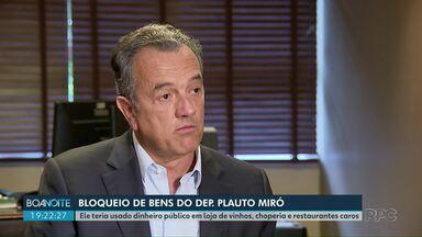 Justiça determina bloqueio de R$ 164 mil do deputado Plauto Miró, do DEM - O bloqueio é por supostas irregularidades em gastos com alimentação.
