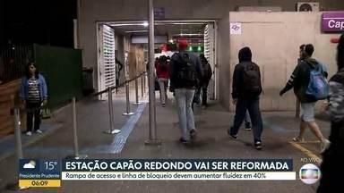 Estação Capão Redondo passará por reforma para adequação - Objetivo é de que o aparelho público consiga dar conta do fluxo de passageiros