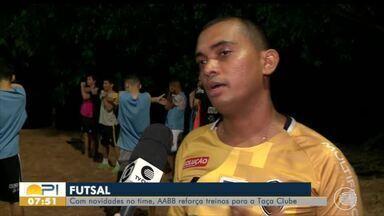 Campeonato Piauiense de Futsal ganha data de abertura e tem deve começar em setembro - Campeonato Piauiense de Futsal ganha data de abertura e tem deve começar em setembro