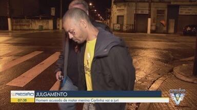Acusado de matar menina de nove anos vai a júri em Santos - Carla Roberta Barbosa foi morta em 2017.