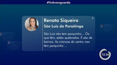 Internautas participam do Link Vanguarda - Veja inteirações.