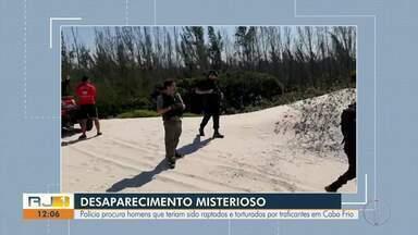 Polícia procura vigias que teriam sido raptados e torturados por traficantes em Cabo Frio - Caso aconteceu no sábado (27).