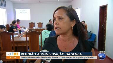 Conselho Municipal de Saúde discute contratação de organização social - Em Santarém, funcionários com contratos temporários serão administrado por uma OS.