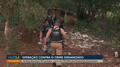 Policia Militar e Gaeco fazem operação contra o crime organizado em 40 cidades do Paraná - A Justiça decretou 107 prisões, em Londrina, 6 pessoas foram presas.