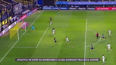Athletico-PR sofre na Bombonera e acaba eliminado pelo Boca Juniors - Athletico-PR sofre na Bombonera e acaba eliminado pelo Boca Juniors