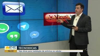 Consultor de tecnologia do ES ensina como instalar antivírus no celular - As dicas são do especialista Gilberto Sudré.