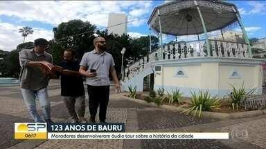 Moradores desenvolvem áudio tour sobre a história de Bauru - Bauru acaba de completar 123 anos e tem uma dica de passeio a pé. Três moradores desenvolveram um áudio tour, disponível em um aplicativo, que orienta o roteiro contando a história da cidade.