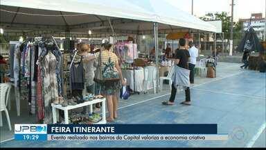 Feira itinerante em João Pessoa - Evento realizado nos bairros da Capital valoriza a economia criativa.