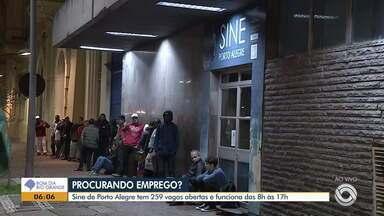Sine de Porto Alegre oferece mais de 200 vagas nesta segunda (12) - Unidade funciona das 8h às 17h. Em Cachoeirinha são 121 vagas ofertadas para emprego temporário.
