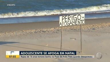 Adolescente de 16 anos se afoga e desaparece na praia de Areia Preta - Adolescente de 16 anos se afoga e desaparece na praia de Areia Preta