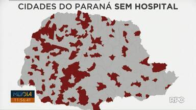 Paraná tem 154 cidades sem hospital, aponta levantamento - Análise feita pelo G1 mostra que Paraná tem 23,4 mil habitantes para cada hospital existente.