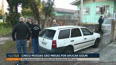 Cinco pessoas são presas por aplicar golpe em idoso de 89 anos - Elas desviaram mais R$600 mil e são todos da mesma família da vítima.
