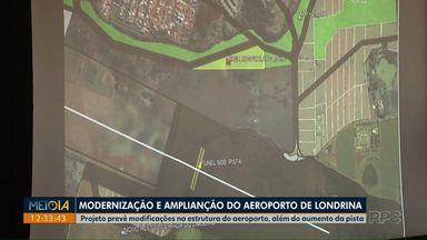 Projeto prevê modificações na estrutura do aeroporto de Londrina, além do aumento da pista - A prefeitura quer que a área ao redor do aeroporto se transforme em um complexo com várias empresas e serviços.