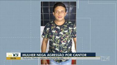 Esposa de Paulynho Paixão muda a própria versão sobre agressão do marido - No domingo (11), Tayanne Costa pediu ajuda e registrou na Delegacia de Bacabal que foi agredida pelo cantor.