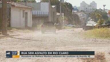 Rua de Rio Claro está sem asfalto e causa transtornos aos moradores - Eles reclamam de problemas com os veículos e de saúde.