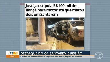 Fiança para motorista que matou dois é destaque no G1 Santarém - Confira outras informações no portal.