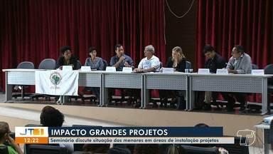 Seminário discute situação de menores em áreas de instalação de projetos - Encontro aconteceu nesta quarta-feira (14) em Santarém.