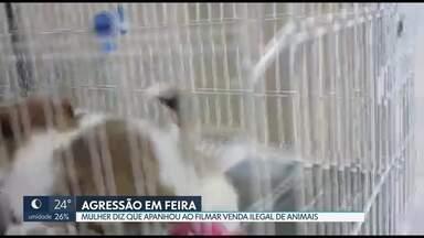 Mulher diz que foi agredida ao filmar venda de animais - A venda de animais domésticos é proibida em áreas públicas do DF.