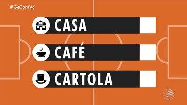 "Envie dicas do Cartola para o quadro ""Casa, Café e Cartola"" - Vídeo de no máximo 20 segundos deve ser enviado para o WhatsApp (71) 99688-1423."