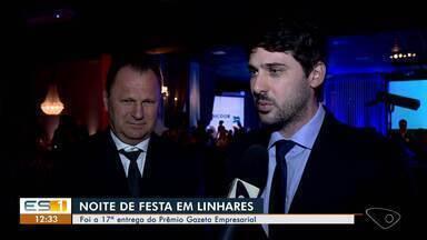 Linhares, ES, tem festa de entrega do Gazeta Empresarial - É a 17ª edição do evento.