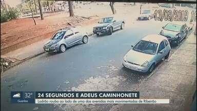 Caminhonete é furtada em 24 segundos em avenida movimentada de Ribeirão Preto - Crime ocorreu na Avenida 13 de Maio, na praça da antiga Ceterp.