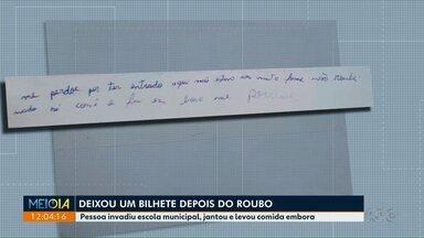 Ladrão furta comida em creche e deixa bilhete de arrependimento - Caso foi em Londrina; no recado, ele diz que só invadiu escola por estar com fome